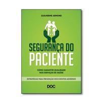 Livro - Segurança Do Paciente: Como Garantir Qualidade Nos Serviços De Saúde - Armond - Doc -