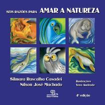 Livro - Seis razões para amar a natureza -