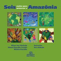 Livro - Seis razões para preservar a Amazônia -