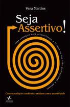 Livro - Seja assertivo! -
