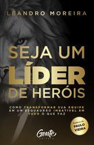 Livro - SEJA UM LÍDER DE HERÓIS -