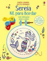 Livro - Sereia: kit para bordar -