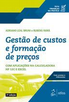 Livro - Série Finanças na Prática - Gestão de Custos e Formação de Preço -