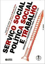 Livro - Serviço Social, política social e trabalho -