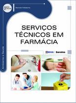 Livro - Serviços técnicos em farmácia -