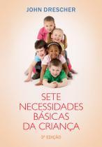 Livro - Sete necessidades básicas da criança -