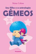 Livro - Seu Filho e a Astrologia Gêmeos -