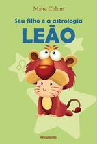 Livro - Seu Filho e a Astrologia Leão -
