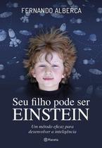 Livro - Seu Filho Pode Ser Einstein -