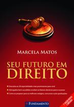 Livro - Seu Futuro Em Direito - 2ª Edição -