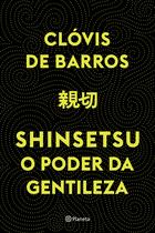 Livro - Shinsetsu - O poder da gentileza