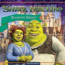 Livro - Shrek Terceiro - Realmente Errado (Dreamworks) -