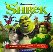 Livro - Shrek - Um Conto De Fadas Fora Do Normal (Dreamworks) -