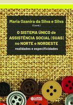 Livro - Sistema Único de Assistência Social (SUAS) no Norte e Nordeste -