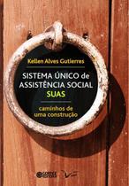 Livro - SISTMA ÚNICO de ASSISTÊNCIA SOCIAL - SUAS -