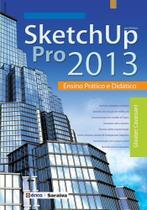 Livro - Sketchup PRO 2013 - Ensino prático e didático