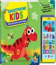 Livro - Smartphone kids: Dino encontra um amigo -
