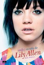 Livro - Smile: A vida de Lily Allen -