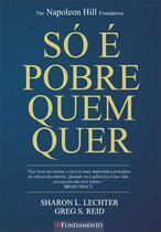 Livro - Só É Pobre Quem Quer - Three Feet From Gold -