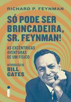 Livro - Só Pode Ser Brincadeira, Sr. Feynman! -