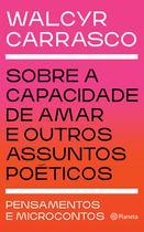 Livro - Sobre a capacidade de amar e outros assuntos poéticos -
