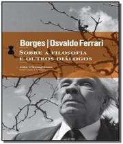 Livro - Sobre a filosofia e outros diálogos -
