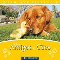 Livro - Sobre Amigos E Cães -