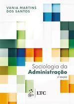 Livro - Sociologia da Administração -
