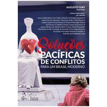 Livro - Soluções Pacíficas de Conflitos para um Brasil Moderno - Augusto Cury - Forense