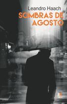 Livro - SOMBRAS DE AGOSTO -