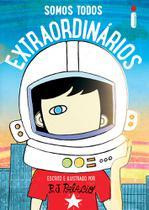 Livro - Somos todos extraordinários -