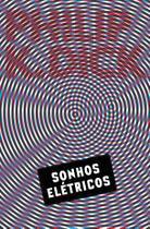 Livro - Sonhos elétricos (Electric Dreams) -