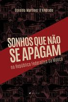 Livro - Sonhos que não se apagam na República Federativa da Mooca -   -