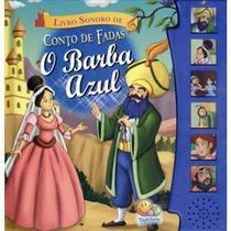 Livro Sonoro Conto De Fadas - Barba Azul Todolivro -