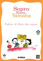 Livro - Sopro novo Yamaha - Flauta doce soprano -