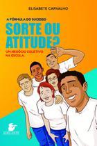 Livro - Sorte ou atitude? -