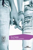 Livro - Soul Love - À Noite o Céu é Perfeito