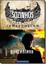 Livro - Sozinhos 03 - Quarentena -