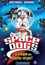 Livro - Space Dogs - A Bola De Pelos Do Horror! -