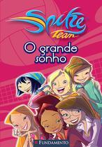 Livro - Spike Team 01 - O Grande Sonho -