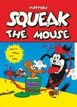 Livro - Squeak The Mouse -