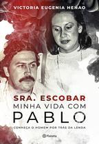 Livro - Sra. Escobar - Minha vida com Pablo -