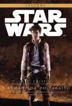Livro - Star Wars : A armadilha do paraíso - 1º trilogia Han Solo