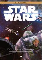 Livro - Star Wars : Esquadrão Rogue - 1º da Serie X-Wing