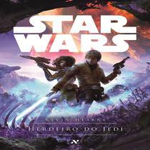Livro - Star Wars : Herdeiro do Jedi - A mente de um jovem jedi : O caminho para a força começa