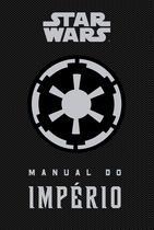 Livro - Star Wars: Manual do império -