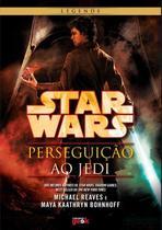 Livro - Star Wars: Perseguição ao Jedi -