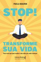 Livro - Stop! Transforme sua vida -