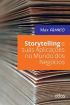Livro - Storytelling E Suas Aplicações No Mundo Dos Negócios -