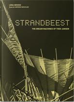 Livro - Strandbeest - The dream machines of Theo Jansen -
